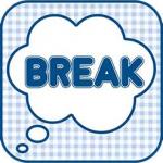 Break・アプリの(評価・検証!!)